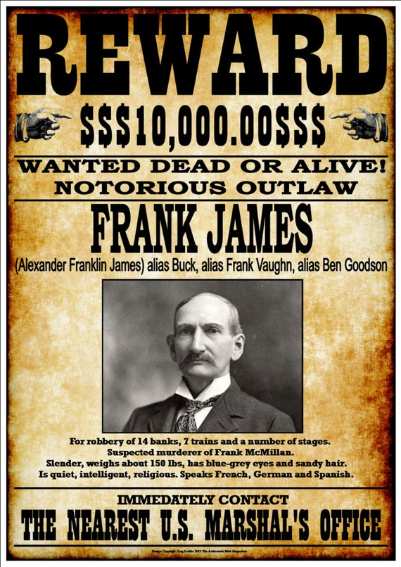 Reward 10000 Wanted Dead Or Alive Notorious Outlaw Frank
