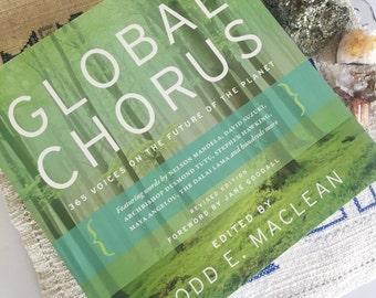Global Chorus: 365 Voices on the Future of the Planet, inspiring book, environmental anthology, Jane Goodall, Dalai Lama, Maya Angelou, Tutu