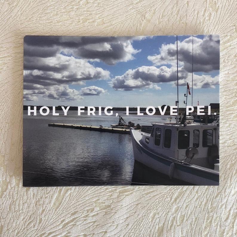 Holy Frig I Love PEI postcard PEI Postcard Prince Edward image 0