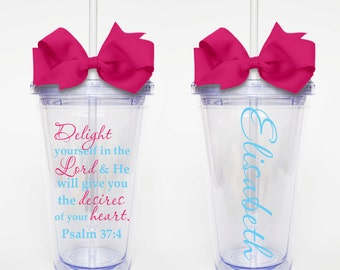 Delight Yourself In The Lord, Psalm 37:4, Scripture Verse - Acrylic Tumbler Personalized Cup