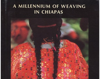 A Millennium of Weaving in Chiapas: An Introduction to the Pellizzi Collection of Chiapas Textiles.  Illustrated. Map. (28698)