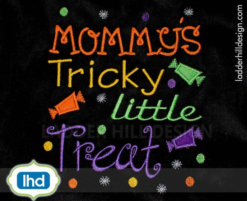 Mommys Tricky Little Treat  Halloween Embroidery Design  image 0
