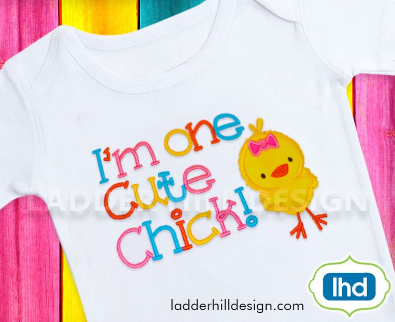 I'm One Cute Chick Easter Applique Machine Embroidery image 0