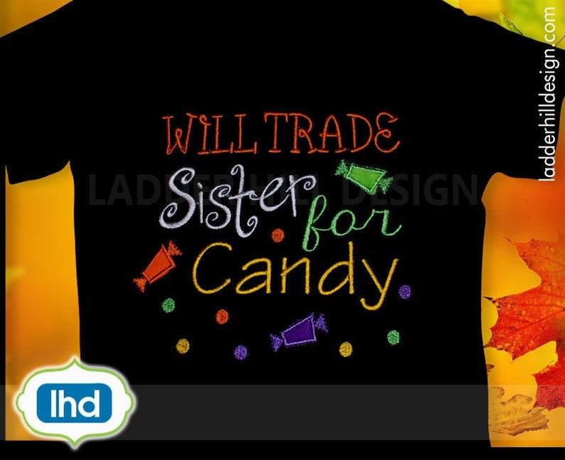 Will Trade Sister for Candy Applique  Trick or Treat  Sister image 0