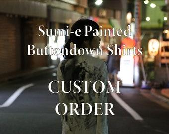 Custom Order Sumi-e Hand Paint Button Down Oxford Shirts