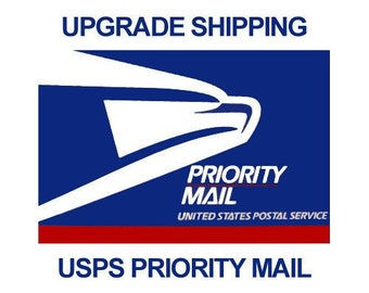 SHIPPING UPGRADE - USPS Priority Mail