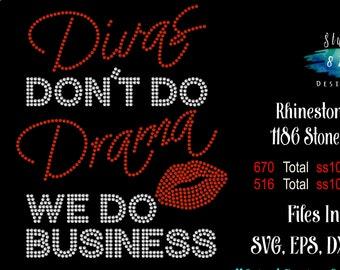 Diva Rhinestone Transfer Template Pattern Stencil SVG Download - Bling Diva's Don't Do Drama - Sticky Flock Cut File
