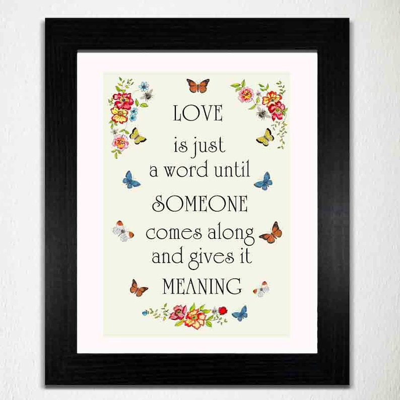 LOVE Quote Print 'Love Is Just A Word' INSTANT image 0