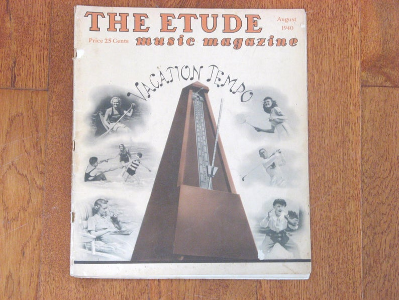 The ETUDE Music Magazine, August 1940, Music History Articles, Historic  Photos, Old Sheet Music, Old Advertisements, Vintage Music History