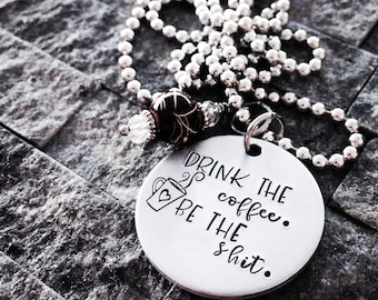 Drink the Coffee Hand Stamped Necklace - Coffee Lover Necklace - Coffee Jewelry - Coffee Addict Necklace