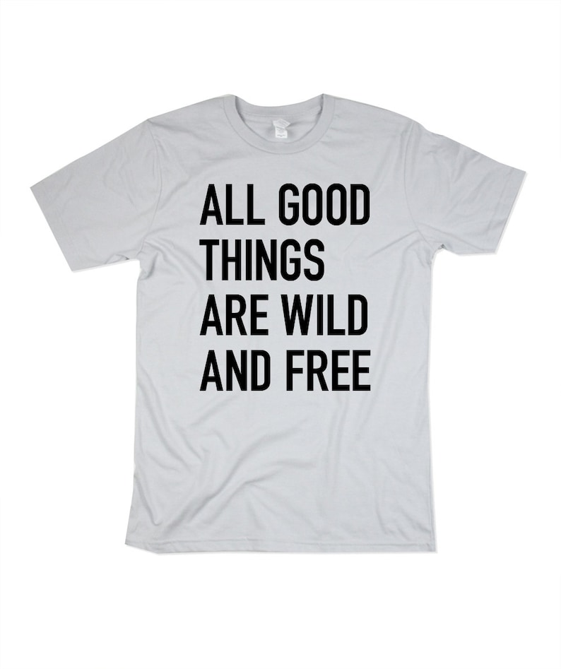 quote shirt Mens Wild and Free Tshirt  Mens Platinum Quote image 0