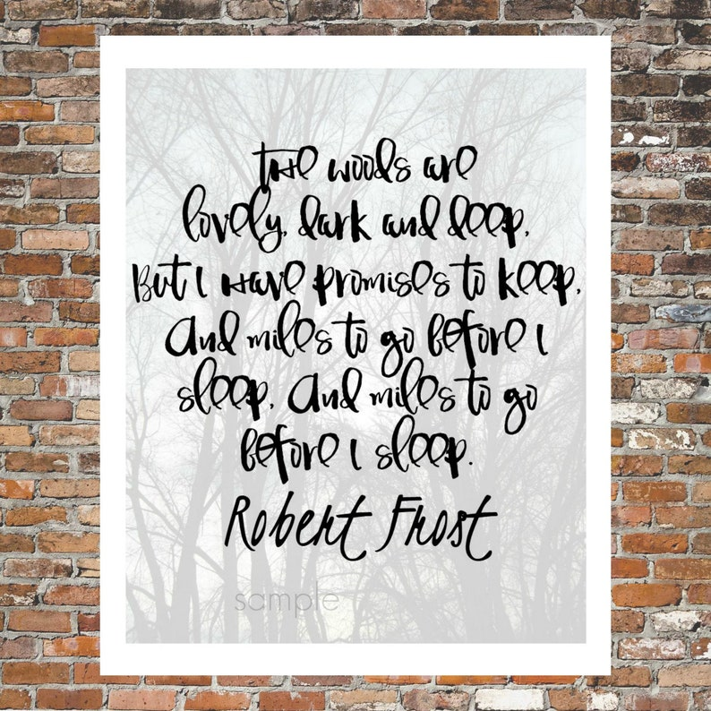 ROBERT FROST QUOTE, Stopping By Woods, Trees, Forest, Poetry, Wall Art,  Prose, digital download 8x10 printable art, Instant Download