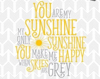 You are my Sunshine - SVG Files - Cut File for Silhouette, Cricut - Clipart - Vinyl - HTV - Decor - Scrapbooking - Sunshine Quote