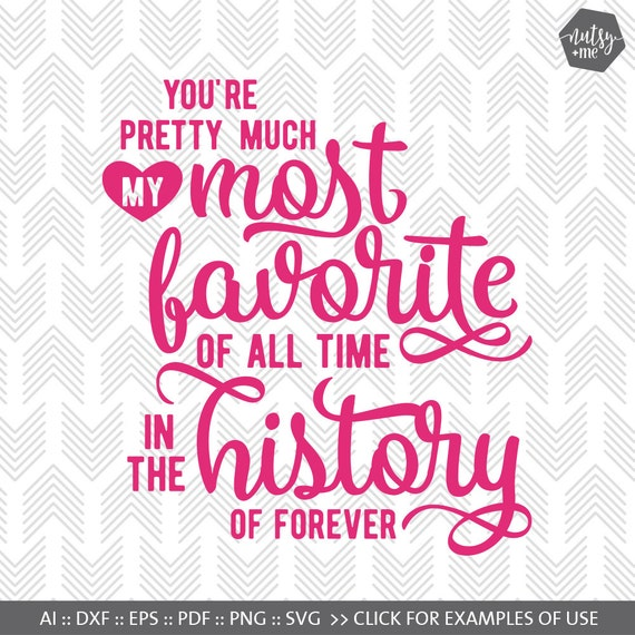My Favorite Love Quote Svg Typography Svg Dxf Png Svg Etsy