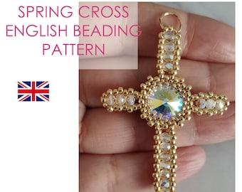 Spring Cross Pattern, Cross Pendant PDF Photo Tutorial, Easter tutorial, Cross Tutorial, Beaded Cross DIY Tutorial, Cross PDF Pattern