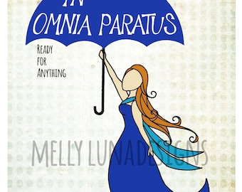 In Omnia Paratus (Ready for Anything) Gilmore Girls Inspired Print
