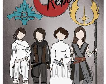 Rebel Women Star Wars Inspired Print, Leia, Amidala, Jyn, and Rey (Expanded Rebels!)