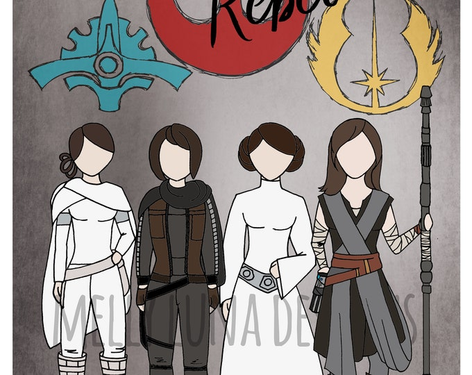 Rebel Women Star Wars Inspired Print, Leia, Amidala, Jyn, and Rey (Expanded Rebels!)