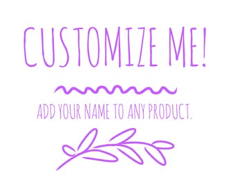Add Your Name to Any Product