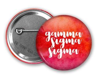 "Gamma Sigma Sigma Button 2.25"" - Single or Bulk (BD090)"