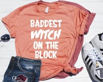 620eae453e5d Baddest Witch on the Block T-Shirt / Cute Halloween Shirt / Halloween Tee /  Unisex Fit / Mom Halloween Shirt / Witch Shirt / Bad Witch