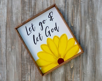 Let Go & Let God // FREE SHIPPING // Wood Sign // Rustic Farmhouse Sign // Gallery Wall // Sunflower // Gifts for Her // Wedding Sign