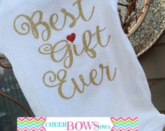 Best Gift Ever onesie - FULL GLITTER - GIRL