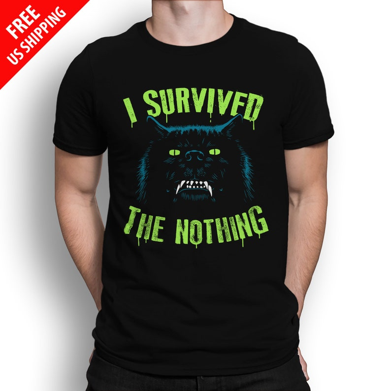 I Survived the Nothing T-SHIRT / Neverending Story / Fantasy / image 0