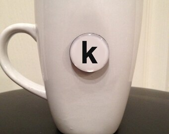 Mini Quote Magnet | Letter 'k'