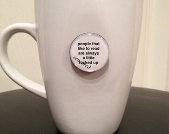 Mini Quote Magnet | People That Like To Read Are Always a Little F* Up - Mature
