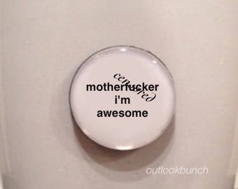 Mini Quote Magnet | M* I'm Awesome - Mature