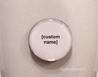 Mini Quote Magnet | Custom Name