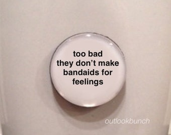 Mini Quote Magnet | Cam Newton - 2Chainz - Too Bad They Don't Make Bandaids for Feelings