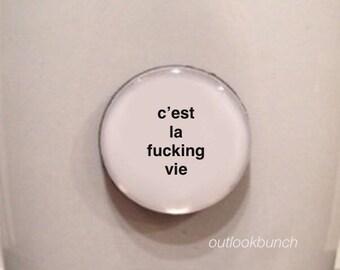 Mini Quote Magnet | C'est la F* Vie - Mature