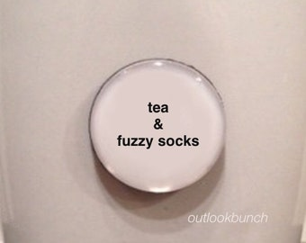 Mini Quote Magnet | Tea & Fuzzy Socks