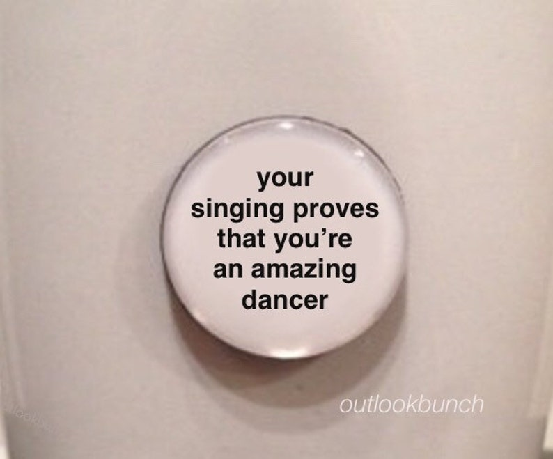 Mini Quote Magnet  RuPaul Drag Race  Your Singing Proves image 0