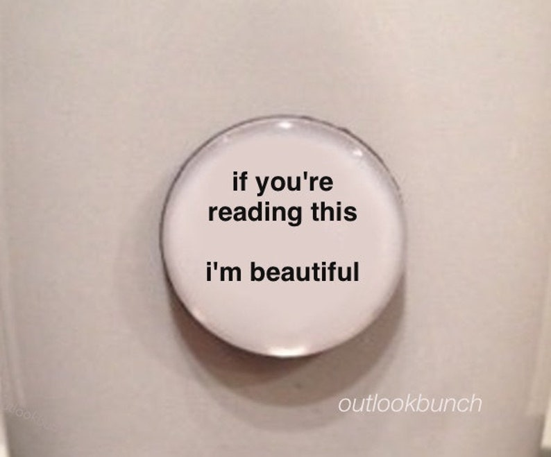 Mini Quote  If You're Reading This I'm Beautiful image 0
