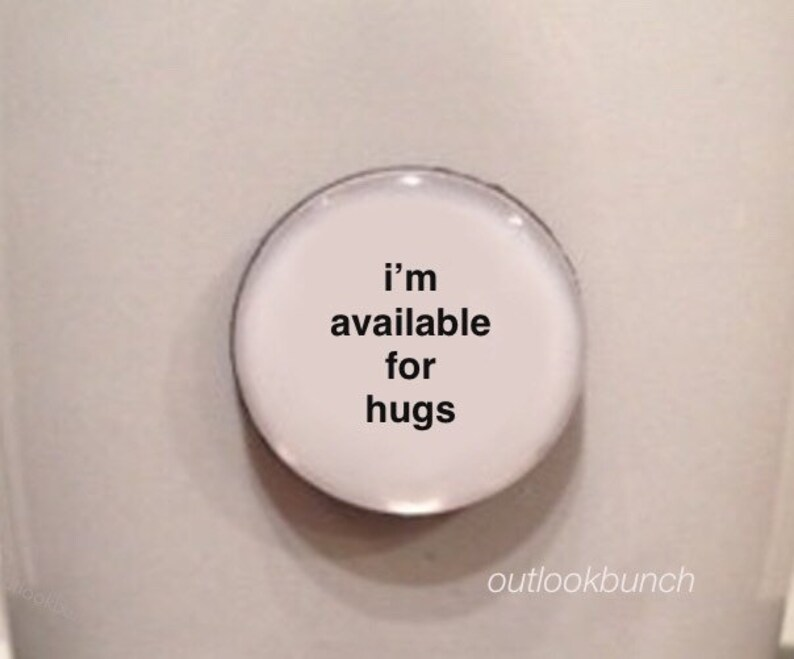 Mini Quote Magnet  I'm Available For Hugs image 0