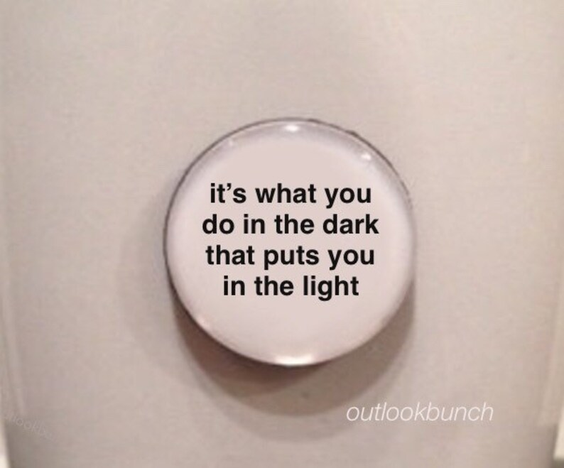 Mini Quote Magnet Its What You Do In The Dark That Puts Etsy