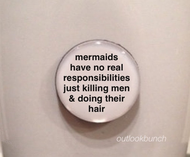 Mini Quote  Mermaids Have No real Responsibilities Just image 0