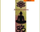 Buddha, Ohm and Lotus, Indian symbols, Zen, Yoga, meditation, beading PATTERN (even count PEYOTE pattern for bracelet, cuff or bookmark) PDF