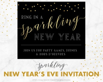 new years eve party invitation 2018 ring in the new year sparking new year new years day party new years party printable nye