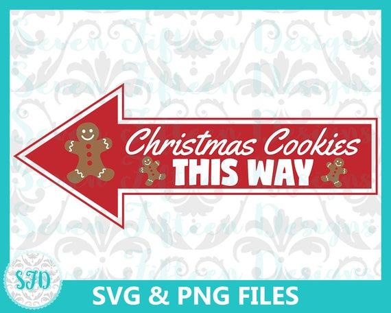 Christmas Arrow Png.Christmas Cookies This Way Arrow Christmas Svg Png