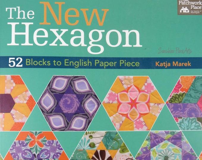 The New Hexagon Book - 52 Blocks to English Paper Piece - Katja Marek
