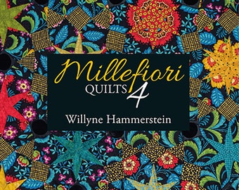 Millefiori Quilts 4 - Willyne Hammerstein - Paper Piecing - Quiltmania - QM 0747