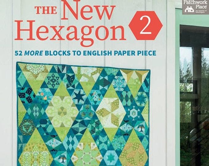 The New Hexagon 2 Book - 52 MORE Blocks to English Paper Piece - Katja Marek