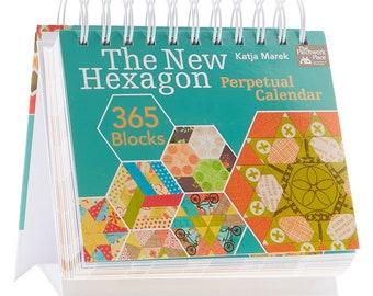 The New Hexagon Perpetual Calendar - 365 Blocks to English Paper Piece - Katja Marek