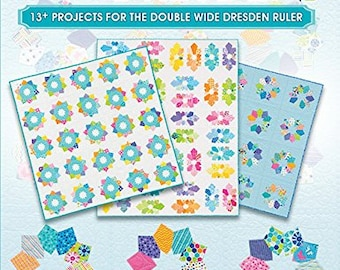 The Double Wide Dresden Book - 13+ Projects For The Double Wide Dresden Ruler - Me and My Sister Designs