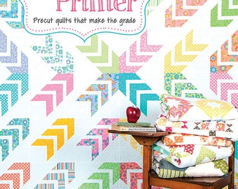 Precut Primer - Precut Quilts that Make the Grade - Me and My Sister Designs - It's Sew Emma - ISE-907