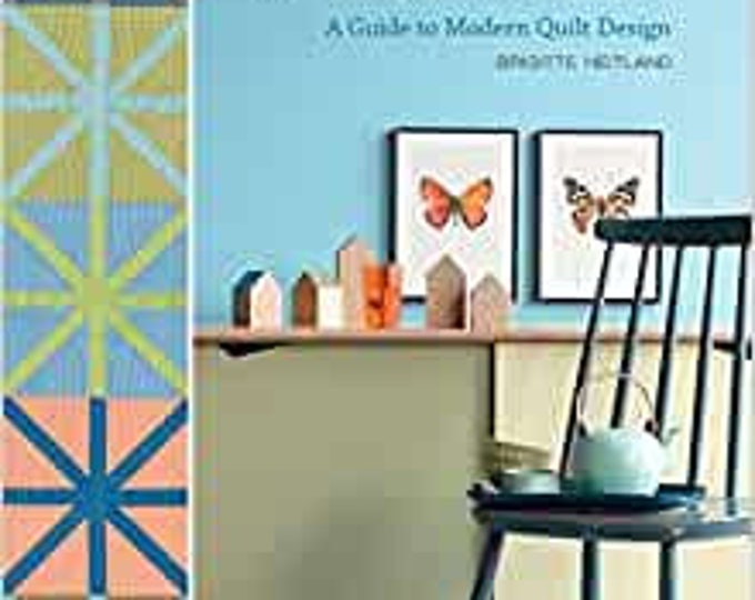 The Zen Chic Inspired Book - A Guide to Modern Quilt Design - Brigette Heitland - B1367